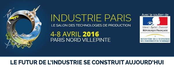 Industrie Paris 2016 - 4-8 avril Paris Nord Villepinte